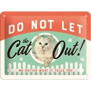 Nostalgic Art Do Not Let The Cat Out Metal Sign