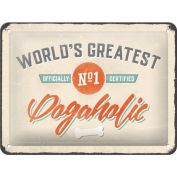 Nostalgic Art World's Greatest Dogaholic Metal Sign